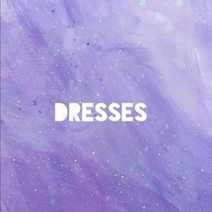 DRESSES 💞